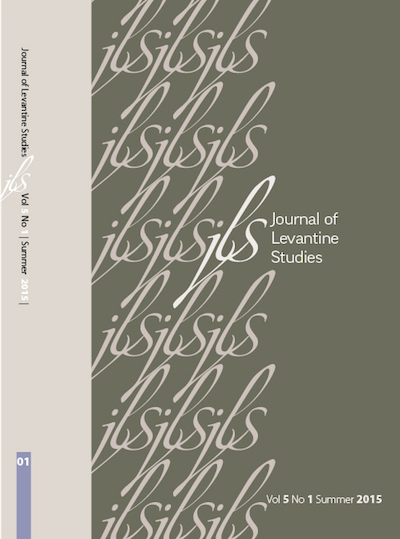Journal of Levantine Studies, Volume 5, No. 1: Summer 2015