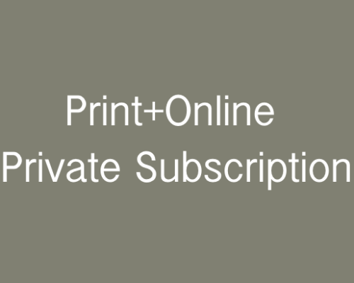 Private: Print+Online Individual Subscription