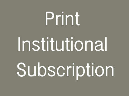 Institution: Print (Only) Subscription