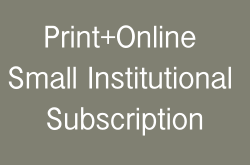 Small Institution: Print + Online Subscription