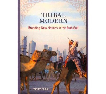 Miriam Cooke. Tribal Modern: Branding New Nations in the Arab Gulf and Frederic M. Wehrey. Sectarian Politics in the Gulf