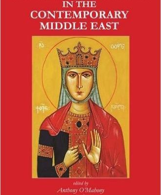 Anthony O'Mahony and John Flannery, eds. The Catholic Church in the Contemporary Middle East: Studies for the Synod for the Middle East. London: Melisende, 2010, 352 pp.