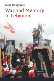 Sune Haugbolle, War and Memory in Lebanon. Cambridge: Cambridge University Press, 2010. 260 pp.